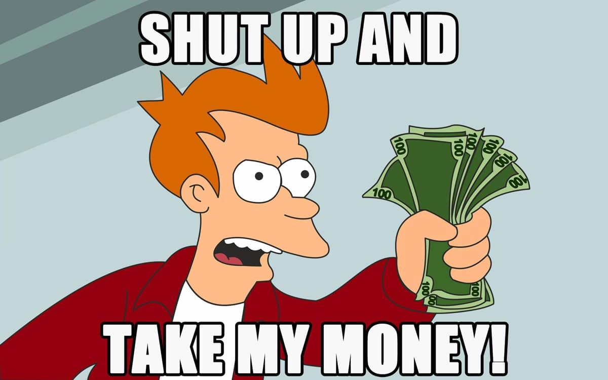 Заткнись и возьми мои деньги за проект.
